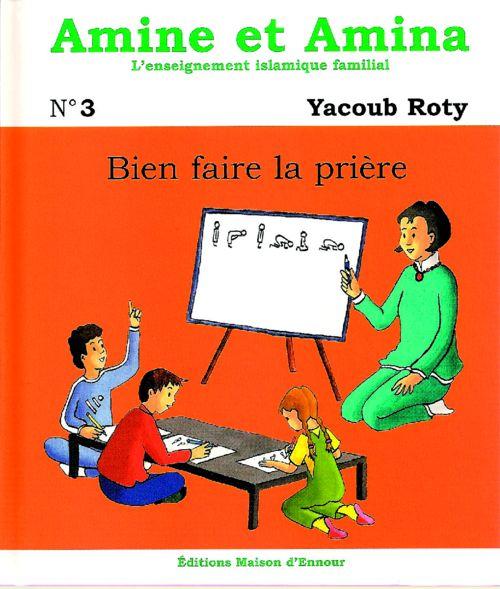 Amine et Amina - n°3 : Bien faire la prière-0