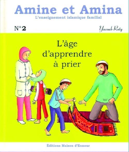 Amine et Amina - n°2 : L'âge d'apprendre à prier-0