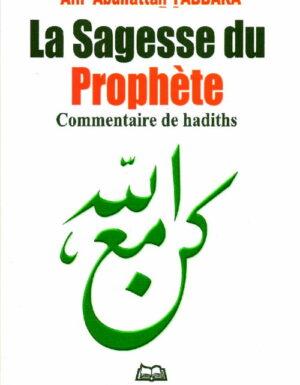 La sagesse du prophète – Commentaire de hadiths