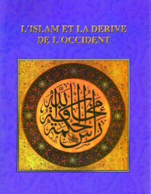 L'islam et la dérive de l'Occident-0