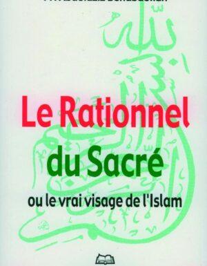 Le rationnel du Sacré, ou le vrai visage de l'islam -0