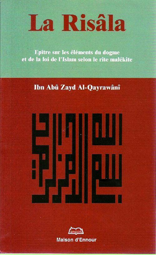 La Risâla : Epître sur les éléments du dogme et de la loi de l'Islam selon le rite malékite-0