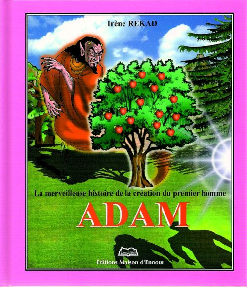 La merveilleuse histoire de la création du premier homme Adam-0