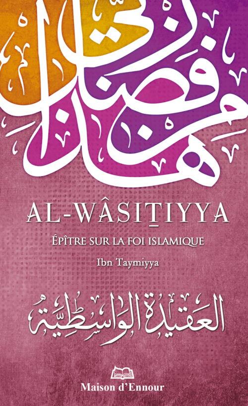 Al-Wâsitiyya - Epître sur la foi islamique-0
