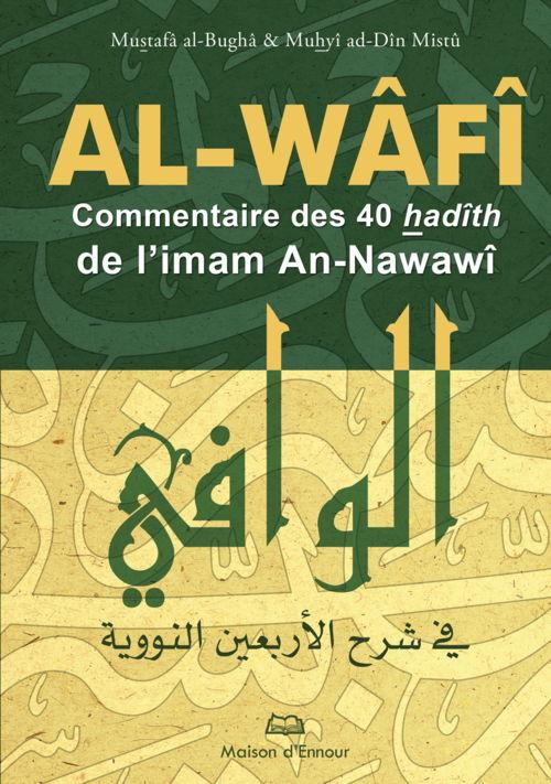 Al-Wâfî - Commentaire des 40 hadiths d'An-Nawawi-0