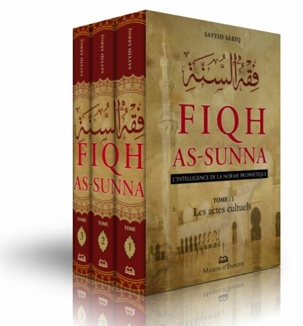 Fiqh As-Sunna - L'intelligence de la norme prophétique-0