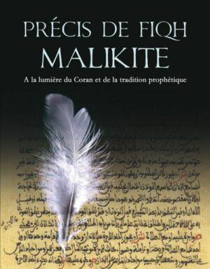 Précis de Fiqh Malikite, à la lumière du Coran et de la tradition prophétique -0