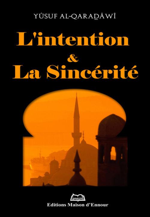 L'intention et la sincérité -0