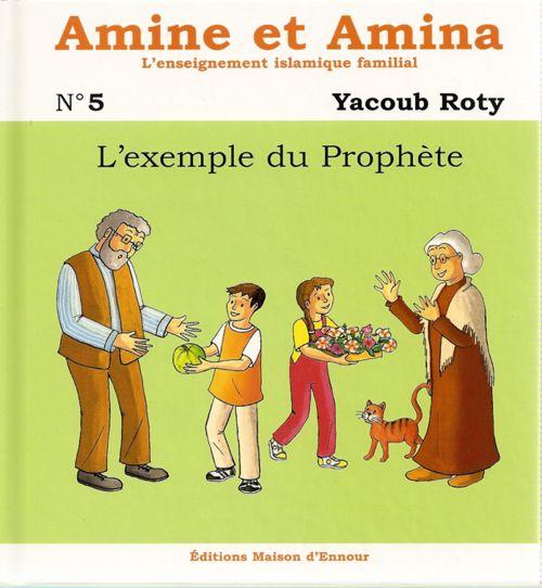 Amine et Amina - n°5 : L'exemple du Prophète-0