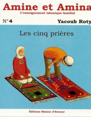 Amine et Amina - n°4 : Les cinq prières-0