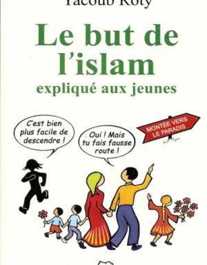 Le but de l'islam expliqué aux jeunes-0