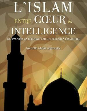 L'islam entre cœur et intelligence-0