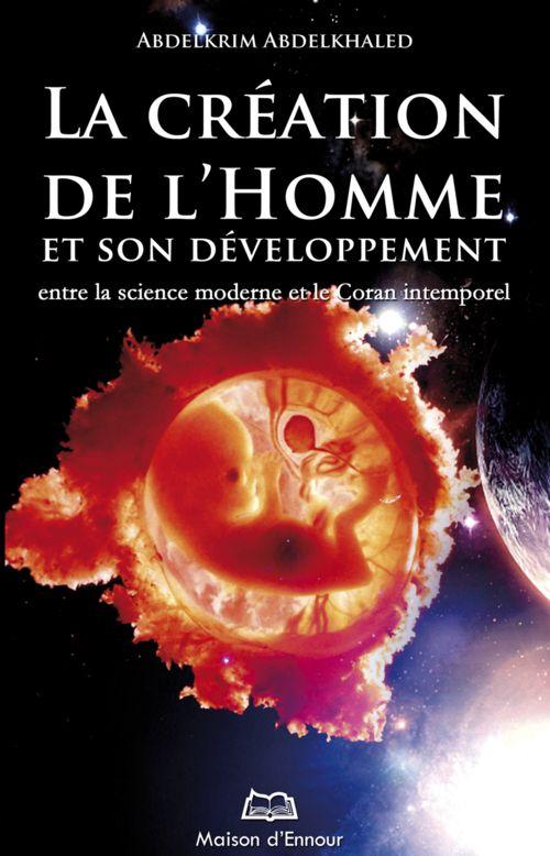 La création de l'homme et son développement entre la science moderne et le Coran intemporel-0