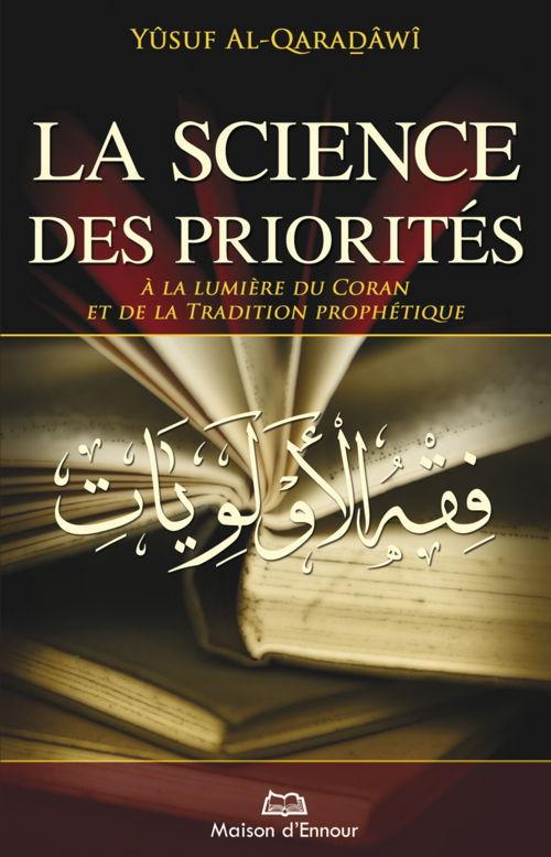 La science des priorités à la lumière du Coran et de la Tradition prophétique -0