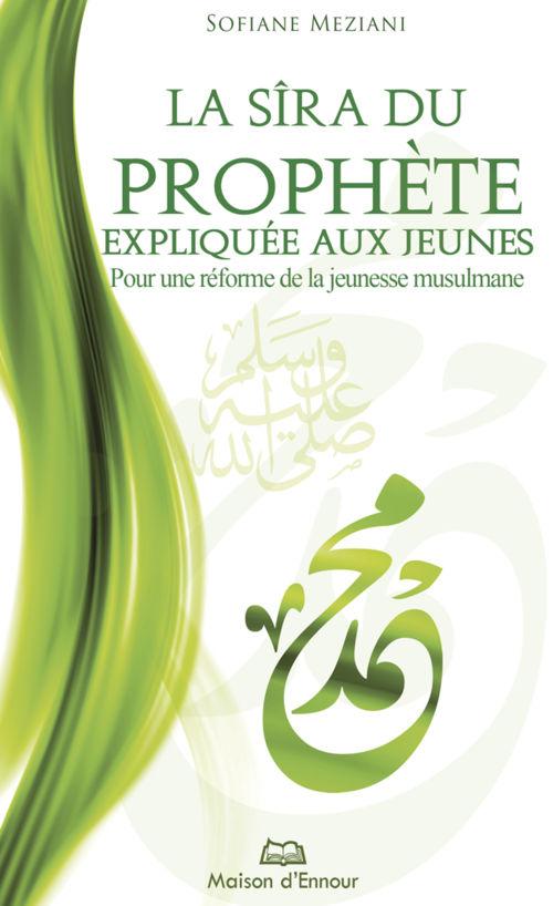 La Sîra du prophète expliquée aux jeunes-0