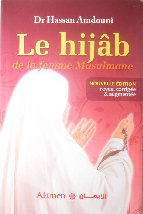Le Hijab de la femme musulmane - Nouvelle edition revue, corrigée et augmentée -0