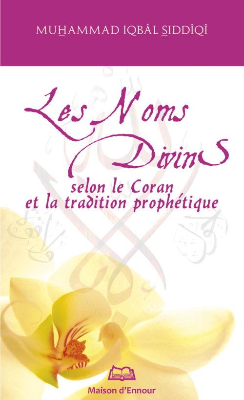 Les Noms Divins selon le Coran et la tradition prophétique -0