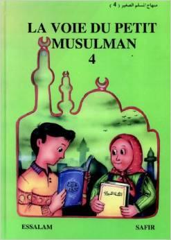La voie du petit musulman – Tome 4
