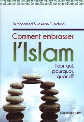 Comment embrasser l'Islam - كيف تدخل في الاسلام -0