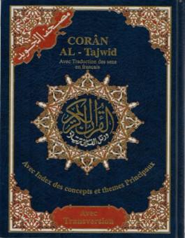 Coran Al-Tajwid avec traduction des sens en français – Avec phonétique
