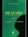 Aïd Al-Adhâ- Fête du Sacrifice d'Abraham entre tradition et tradition.-0