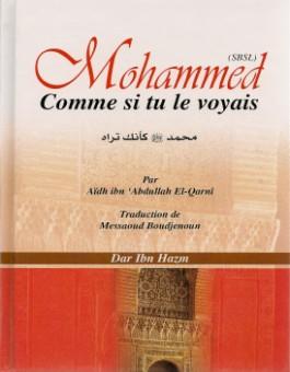 Mohammed (SBSL) comme si tu le voyais - محمد ص كأنك تراه-0