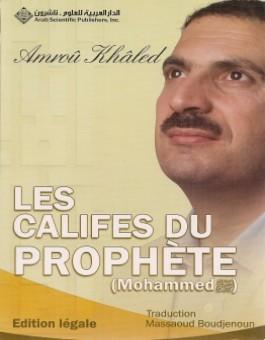 Les califes du Prophète Mohammad (SBSL)