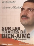 Sur les traces du bien Aimé Mohammad (SBSL)-910