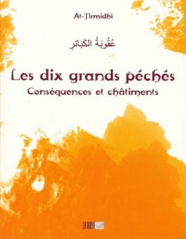 Les dix grands péchés conséquences et châtiments- عقوبة الكبائر -0
