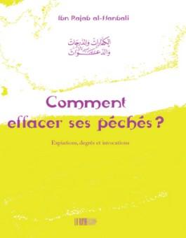 Comment effacer ses péchés ? - الكفارات و الدرجات و الدعوات -0