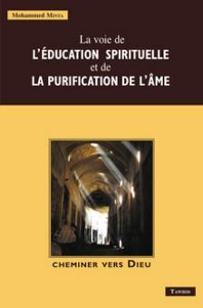 La voie de l'éducation spirituelle et de la purification des âmes-0