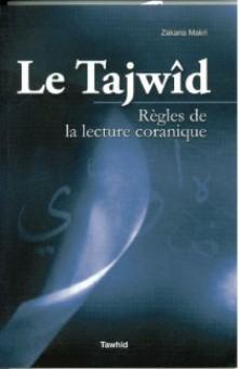 Tajwîd, règles de la lecture coranique