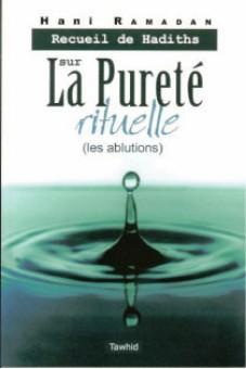 Recueil de hadiths sur la pureté rituelle (les ablutions)-0