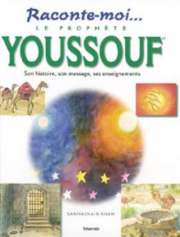 Raconte-moi le prophète Youssouf -0