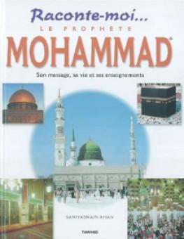 Raconte-moi le prophète Mohammed-0