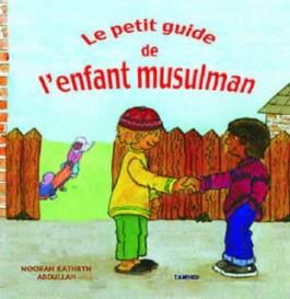 Le petit guide de l'enfant musulman -0