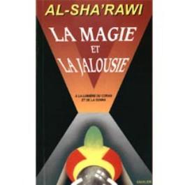 La Magie et la Jalousie à la lumière du Coran et de la Sunna-0