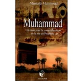 Muhammad : un Essai pour la Compréhension de la Vie du Prophète-0