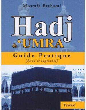 Hadj et 'Umra – Guide pratique