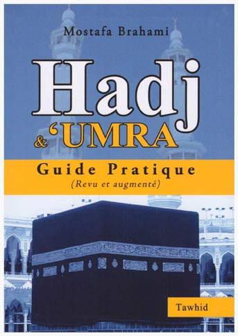 Hadj et 'Umra - Guide pratique -0