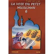 La voie du petit musulman - Tome 6-0