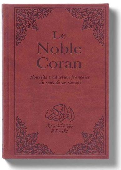 Le Noble Coran - Nouvelle traduction française du sens de ses versets-0