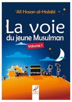 La voie du jeune musulman - Tome 1-0