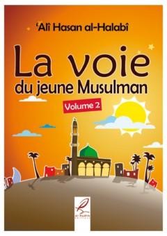 La voie du jeune musulman – Tome 2