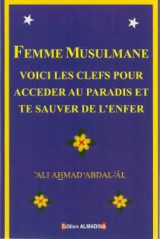 Femme musulmane : voici les clés pour accéder au paradis et te sauver de l'enfer-0