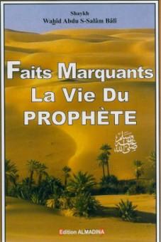 Faits marquants la vie du Prophète (PSL)-0