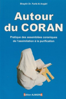 Autour du Coran – pratique des assemblées coraniques de l'assimilation à la purification