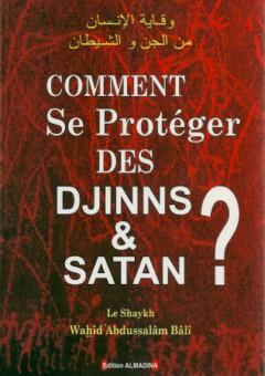Comment se protéger des djinns et Satan ?-0