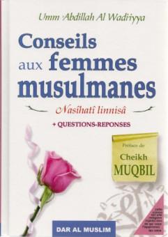 Conseils aux femmes musulmanes (Nasîhatî linnisâ) – Questions-reponses