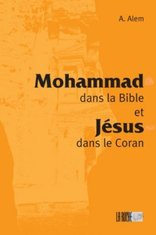 Mohammad dans la Bible et Jésus dans le Coran -0